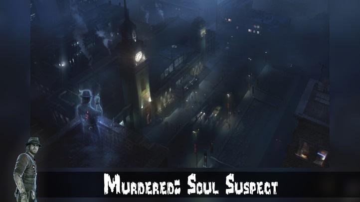 Murdered Soul Suspect fon