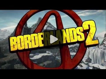 Borderlands 2 video 1