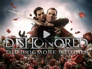 Dishonored video 3