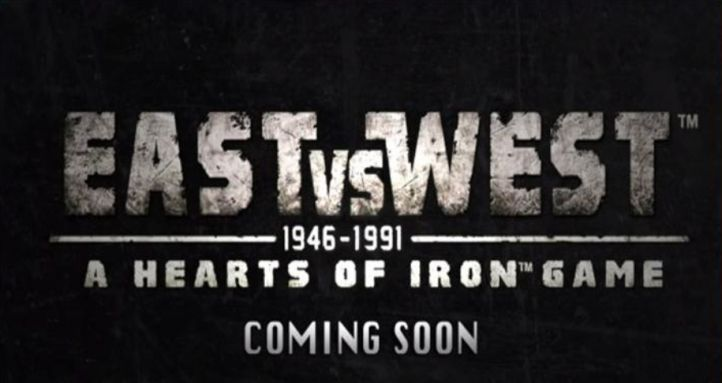 East vs. West A Hearts of Iron Game